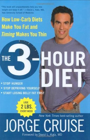 The 3-Hour Diet (TM) by Jorge Cruise
