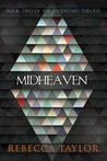 Midheaven (Ascendant Trilogy, #2)