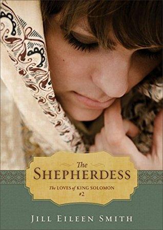 The Shepherdess (The Loves of King Solomon, #2)