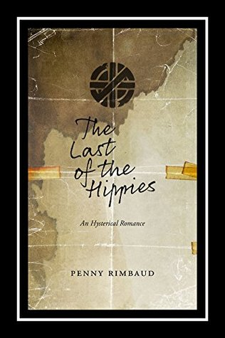 the-last-of-the-hippies-an-hysterical-romance