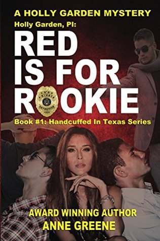 Red Is for Rookie (A Holly Garden Mystery #1)