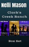 Clark's Creek Ranch - Box Set