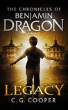 Legacy (The Chronicles of Benjamin Dragon, #2)