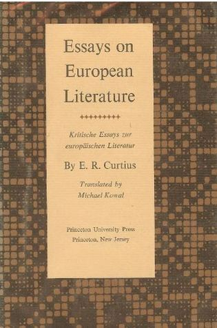 curtius + essays on european literature Curtius essays on european literature stories - vb mail order case study uncategorized april 29, 2018, by 0 comment 0 @jnthnwwlsn one of our ras is completely.