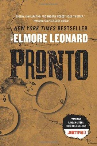 Pronto by Elmore Leonard