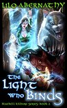 The Light Who Binds (Bluebell Kildare, #2)
