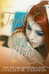 Together We Heal (Fall and Rise, #4)