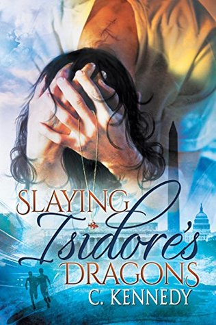 Ebook Slaying Isidore's Dragons by C. Kennedy read!