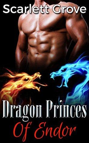 Dragon Princes Of Endor: Complete Collection