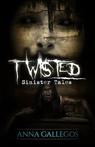 Twisted (Sinister Tales Book 2)