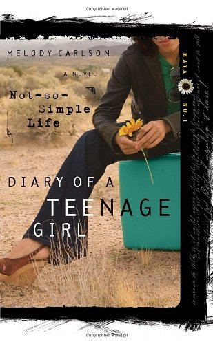 A Not-So-Simple Life (Diary of a Teenage Diary: Maya, #1)