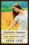 Charlotte's Summer (Seasons Mail Order Bride #1)