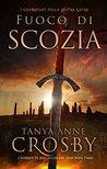 Fuoco di Scozia (I Guardiani della Pietra Sacra, #1)