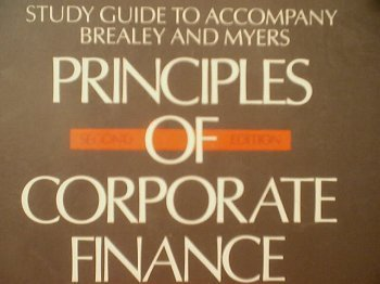 Principles of Corporate Finance: Study Guide to Accompany Brealey and Myers