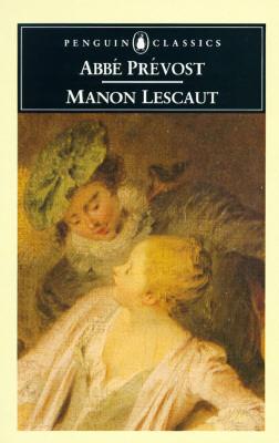 Manon Lescaut by Antoine François Prévost