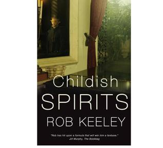 Childish Spirits by Rob Keeley