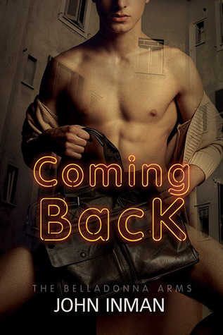 Coming Back(The Belladonna Arms 3)