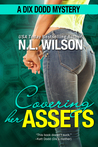 Covering Her Assets (Dix Dodd Mystery, #4)