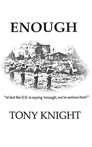 """ENOUGH: """"at last the U.S. is saying 'enough, we're serious here'"""""""