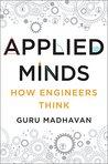 Applied Minds by Guru Madhavan