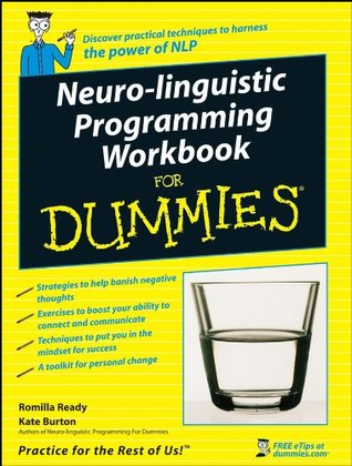 Neuro-Linguistic Programming Workbook For Dummies by Kate ...