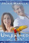 Unleashed Love (Sheltered Love #1)
