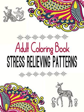 Adult Coloring Book Stress Relieving Patterns Natural Relief