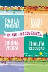Um ano inesquecível by Paula Pimenta