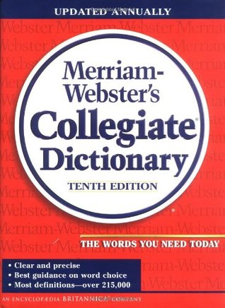 Merriam-Webster's Collegiate Dictionary by Anonymous