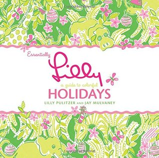 essentially-lilly-a-guide-to-colorful-holidays
