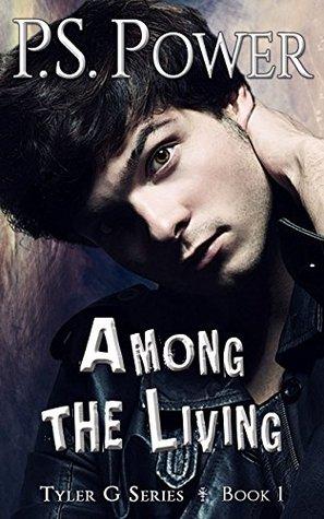 Among the Living (Tyler G #1)