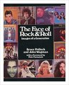 The Face Of Rock & Roll: Images Of A Generation