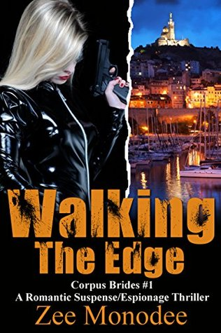 Ebook Walking the Edge by Zee Monodee TXT!