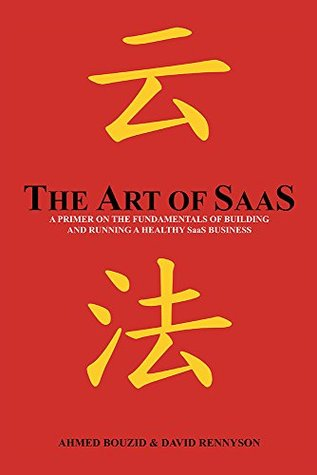 The Art of SaaS by Ahmed Bouzid