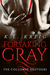 Forsaking Gray (The Colloway Brothers, #1) by K.L. Kreig