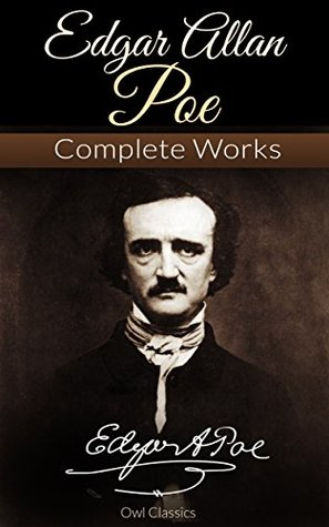 Edgar Allan Poe Complete Collection of Tales, Poems, Essays, Novels 145 Works: 2015 Deluxe Edition, Link to Audiobook, Illustrations, Filmography, Voucher, ... Poems, All Tales, All Essays, All Novels