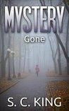 Mystery: Gone