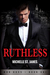 Ruthless by Michelle St. James