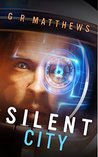 Silent City (Corin Hayes, #1)