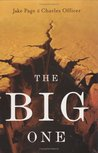 The Big One: The ...