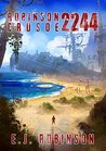 Robinson Crusoe 2244 (Robinson Crusoe, #1) by E.J. Robinson