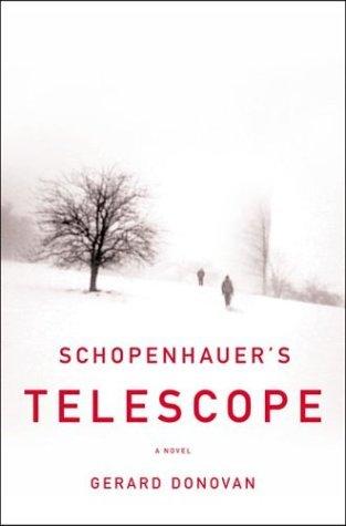 Schopenhauer's Telescope by Gerard Donovan
