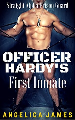 Officer Hardy's First Inmate: Straight Alpha Prison Guard