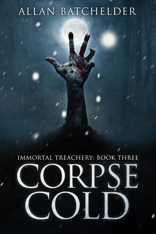 Corpse Cold (Immortal Treachery, #3)