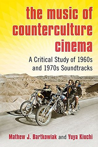 The Music of Counterculture Cinema