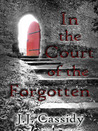 In the Court of the Forgotten