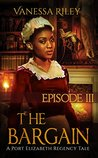 The Bargain 3 by Vanessa Riley