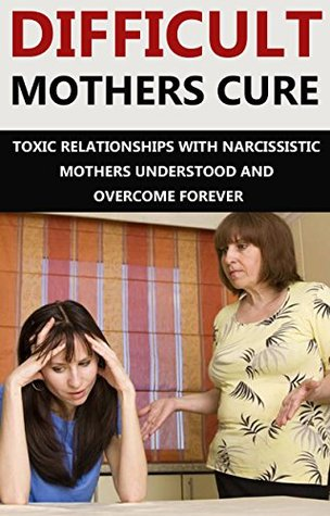Narcissist relationship with mother