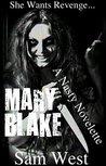 Mary Blake by Sam  West