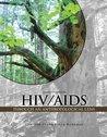 HIV/AIDS Through an Anthropological Lens